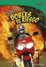 Intrepidos! Dobles de Riesgo (Time For Kids en Espanol - Level 5)-ExLibrary