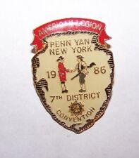 VINTAGE 1986 PENN YAN NY AMERICAN LEGION 7TH DIST CONVENTION LAPEL BADGE PIN