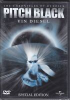 Dvd **PITCH BLACK - THE CHRONICLES OF RIDDICK** con Vin Diesel nuovo 2000