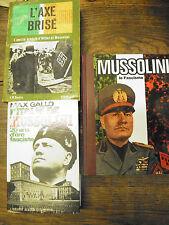 Lot de 3 livres sur Mussolini Le Fascisme L'Italie de Mussolini - L'axe brisé