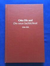 OTTO DIX AND DIE NEUE SACHLICHKEIT. 1918-1925 - FIRST EDITION