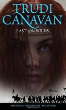 Last Of The Wilds: Book 2 of the Age of the Five,Trudi Canavan