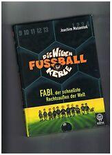 Die Wilden Fussballkerle 08: Fabi, der schnellste Rechtsaußen der Welt von...