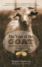 The Year of the Goat : 40,000 Miles and the Quest for the Perfect Cheese by...