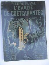 """SCOUTISME. SIGNE DE PISTE """"L EVADE DE COETCARANTEC""""PIERRE FUVAL.ILL C.GUION.1946"""