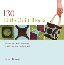 130 Little Quilt Blocks: To Mix and Match, Susan Briscoe, Good Condition Book, I