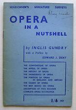 Opera in poche parole MAGGIO 1945 2nd ed INGLIS gundry Edward DENT Hinrichsen in buonissima condizione +