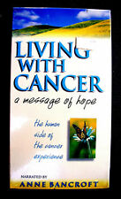 Living With Cancer: A Message Of Hope
