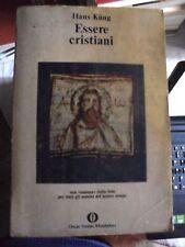 Hans Kung ESSERE CRISTIANI ed. Oscar Mondadori 1979