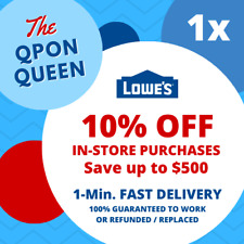 ONE 10% OFF Lowes 1Coupon (1X) IN-STORE ONLY - 1min - NOT 20 30 50 100