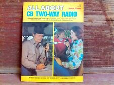 """All About """" CB """" Two way Radio ~ 1976 Edition ~"""
