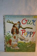 Vintage 1948 Our Puppy A Little Golden Book Hardcover Elsa Ruth Nast