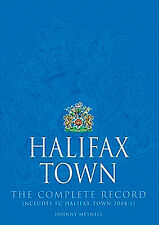 Halifax Town - The Complete Record - Statistics and History - The Shaymen book
