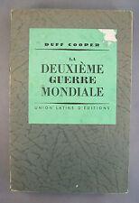 LA DEUXIEME GUERRE MONDIALE / DUFF COOPER / 1940