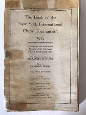 Book of the New York International Chess Tournament 1924 Alekhine 110 Games