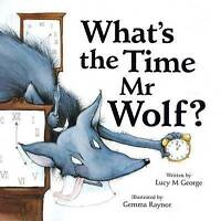 What's the time mr wolf?, Lucy M George, Very Good Book