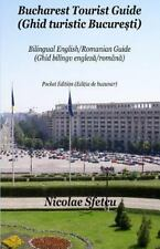 Bucharest Tourist Guide (Ghid Turistic Bucuresti) : Pocket Edition (Editia de...