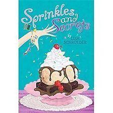 Sprinkles and Secrets - Good - Schroeder, Lisa - Paperback