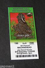 Machinehead 2000 Maritime Hall San Francisco unused Concert Ticket