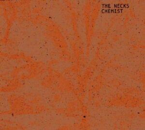 The Necks - Chemist [CD]