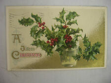 VINTAGE EMBOSSED CHRISTMAS POSTCARD HOLLY IN A GLASS OF WATER JOHN WINSCH 1912