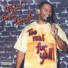 Too Real for Ya'll by Evan Lionel (CD, 2003, Uproar) VERY GOOD / FREE SHIPPING