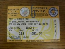03/11/2001 Ticket: Leicester City v Sunderland  . Faults with this item should h