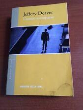 L'UOMO SCOMPARSO - JEFFERY DEAVER CORRIERE DELLA SERA 2003