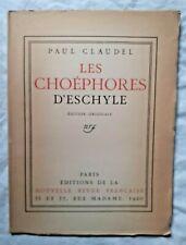 Les Choéphores d' Eschyle par Paul Claudel ed Nrf EO
