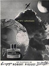 PUBLICITE ROBERT PIGUET PARFUM VISA MAPPEMONDE GLOBE AVION DE 1953 FRENCH AD PUB