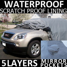 2011 GMC ACADIA 5LAYERS WATERPROOF CAR COVER w/MirrorPocket