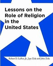 Lessons on the Role of Religion in the United States : Secondary Social...