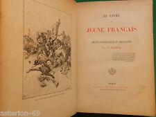 LA19 LE LIVRE DU JEUNE FRANCAIS C DUBOIS 1892 RECITS PATRIOTIQUES ET MILITAIRES