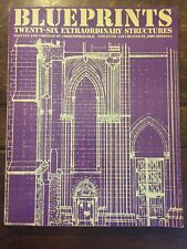 Blueprints Twenty-Six Extraordinary Structures, Fireside Book by Gray & Boswell