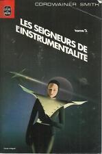 CORWAINER SMITH LES SEIGNEURS DE L'INTRUMENTALITE TOME 2