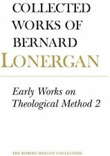 Early Works on Theological Method 2: Volume 23 (Collected Works of Bernard Loner