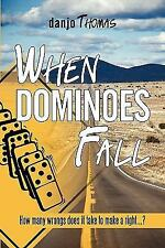 When Dominoes Fall: How Many Wrongs Does It Take to Make a Right...? (Paperback