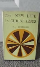 The New Life in Christ Jesus by C. I. Scofield Dust Jacket Hardcover Vintage