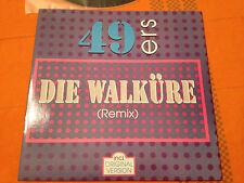 "49ERS - DIE WALKURE (Remix & Original) - 1990 German 12"" Vinyl ITALO- HOUSE  EX+"