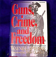 Guns, Crime, And Freedom Book By Wayne R. LaPierre