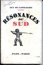 RESONANCES DU SUD - Guy de Larigaudie 1938 - SCOUTS