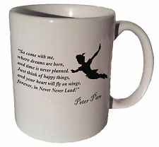 "Peter Pan Disney ""So come with me where dreams are"" quote 11 oz coffee tea mug"