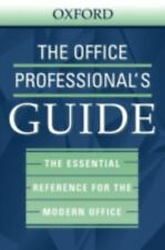 The Office Professional's Guide (2003, Hardcover)