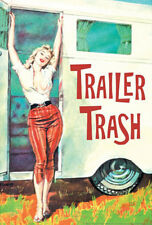 Trailer Trash Woman Outside RV Camper Funny Poster Poster Print, 13x19