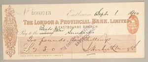 The London Provincial Branch Limited cheque - Eastbourne 1900. CHQ No: 660713