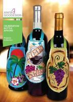 Celebration Bottle Aprons Anita Goodesign Embroidery Machine Design CD NEW
