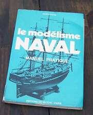 Le modélisme naval - Marco Pagani - 1972 - Ed De Vecchi - LIVRAISON GRATUITE