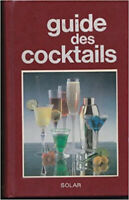 Guide des cocktails