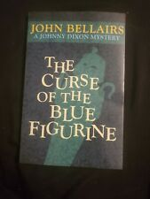 The Curse Of The Blue Figurine. By John Bellairs