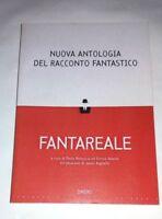 Nuova antologia del racconto fantastico - Fantareale - AA.VV. - Omero, 2009